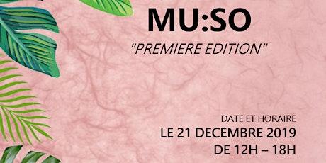 "MU:SO ""Première Edition"" billets"
