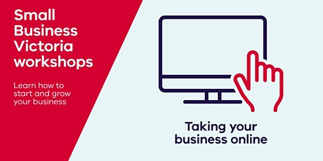 Webinar: Taking your business online - What you need to know tickets