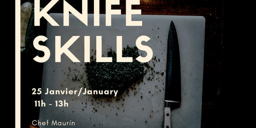 Knife Skills Workshop/Atelier