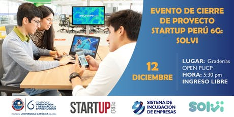 Evento de Cierre  de Startup Perú 6G -  Solvi entradas