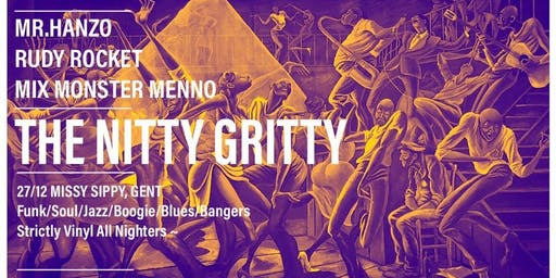 The Nitty Gritty -  Missy Sippy - Free entrance