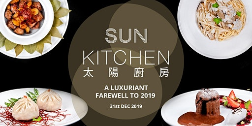 A Luxuriant Farewell to 2019 at Sun Kitchen