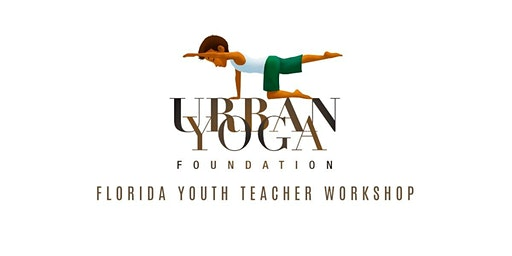 Urban Yoga Florida Youth Teacher Workshop