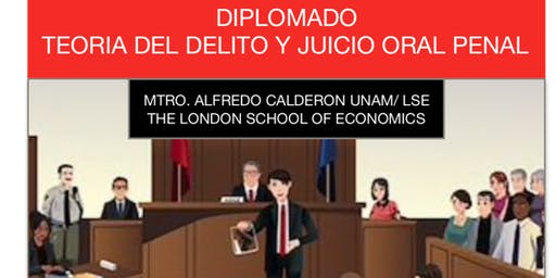 Diplomado Teoría del Delito y Juicio Oral Penal