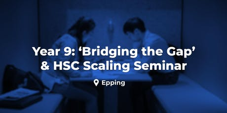 Year 9 'Bridging the Gap & How Scaling Works'- Epping, Wed. 11 December tickets