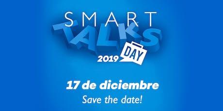 SMART TALKS DAY 2019: Inspirando emprendedores boletos