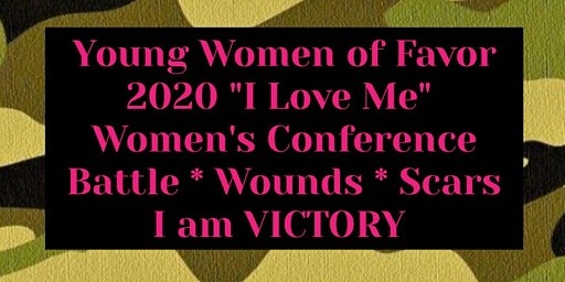 "2020 ""I LOVE ME""        Women's Conference"