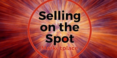 Selling on the Spot Marketplace March 18, 2020 El Paso, Tx tickets