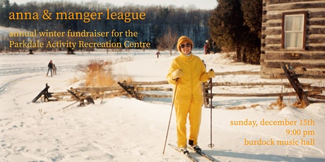 Anna & Manger League: PARC benefit show tickets