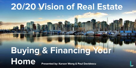 20/20 Vision for Buying & Financing Real Estate tickets