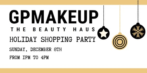 GPMAKEUP The Beauty Haus Holiday Shopping Party