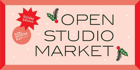 Open Studio Market  | Holiday Edition tickets