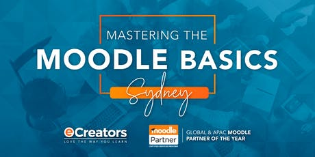 2020 Mastering the Moodle Basics - Sydney March Intake tickets