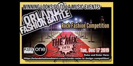 Orlando Rocks LA Fashion Battle @ The Mix tickets