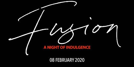 Fusion - A Night of Indulgence