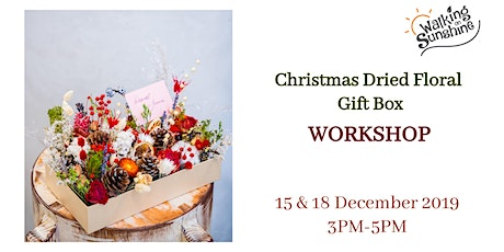 Christmas Dried Floral Box Workshop tickets