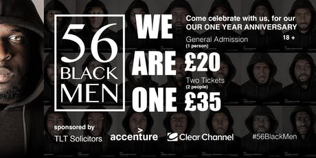 56 Black Men One Year Anniversary - We Are One tickets