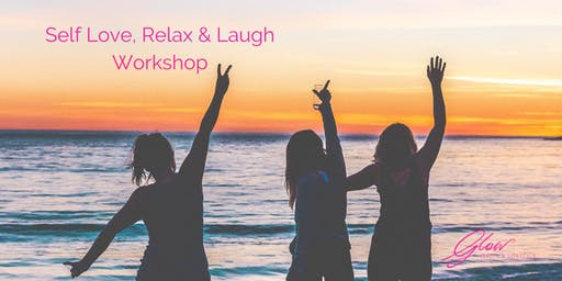 Women's Self Love, Relax & Laugh