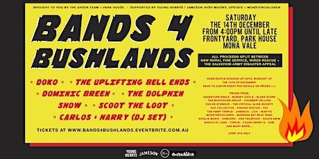 BANDS 4 BUSHLANDS tickets