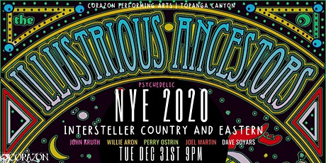 The Illustrious Ancestors Interstellar Psychedelic Country and Eastern NYE tickets