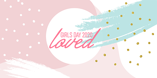 Girls Day 2020: Loved