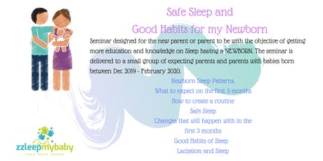 Safe Sleep and Good Habits for my Newborn tickets