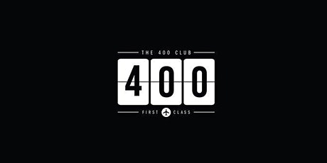 THE 400 CLUB - RSVP tickets