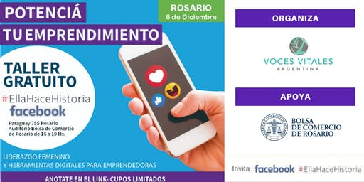 Workshop #ellahacehistoria de FACEBOOK en Rosario