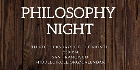 Philosophy Night with Middle Circle [FREE] tickets