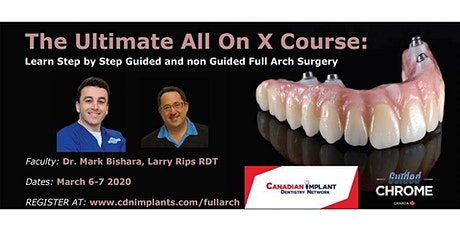 The Ultimate All on X:  Learn Guided and non Guided Full arch Treatment tickets
