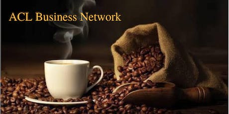 ACL Business Network Morning Coffee Connection tickets