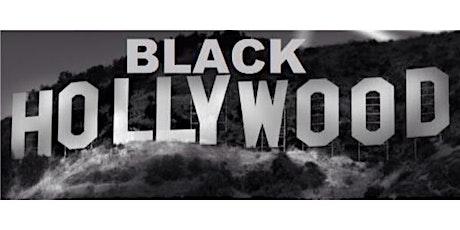#BlackHollywood Film Festival tickets