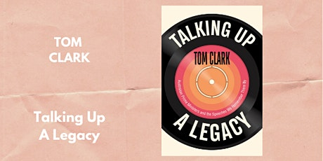 BOOK LAUNCH: Talking Up A Legacy by Tom Clark tickets