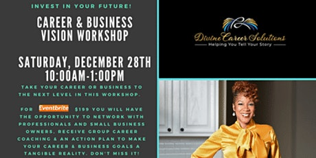 Divine Career Solutions- Career & Business Vision Workshop tickets