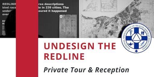 Undesign the Redline Private Tour & Reception