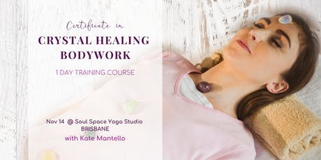 Crystal Healing Course | Crystal Healing Certification Training, Brisbane tickets
