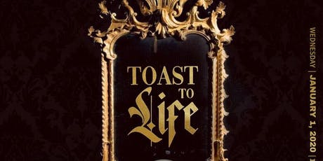 Toast to life tickets