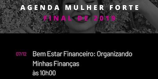Bem Estar Financeiro - Organizando minhas finanças