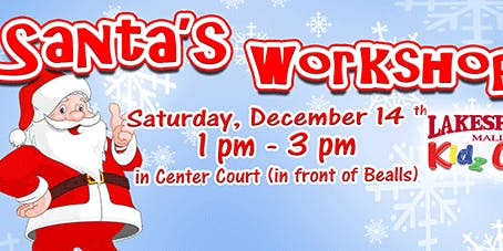 Lakeshore Mall Kidz Club - Santa's Workshop