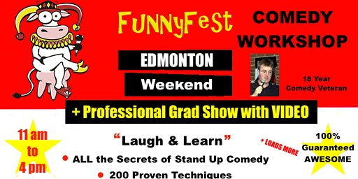 Stand Up Comedy WORKSHOP - WEEKEND COURSE - Edmonton - JUNE 20 to JUNE 21, 2020