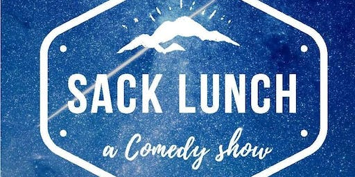Sack Lunch Comedy