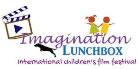 "4th Annual ""Imagination Lunchbox International Children's Film Fest"" tickets"