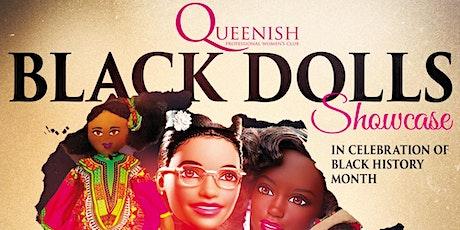 Queenish Black Dolls Showcase   tickets