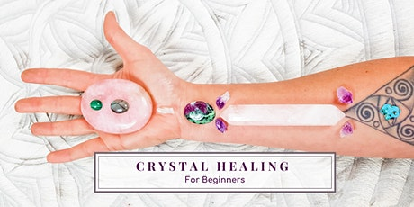 Crystal Healing for Beginners | Crystal Healing Wo tickets