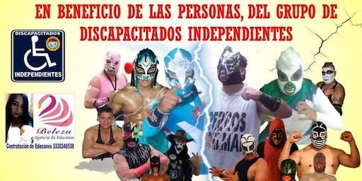 Lucha Libre en Beneficio Discapacitados Independientes