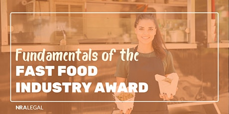 Fundamentals of the Fast Food Industry Award tickets
