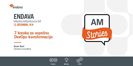 Meetup: AM Stories: 7 koraka za uspešnu DevOps transformaciju tickets