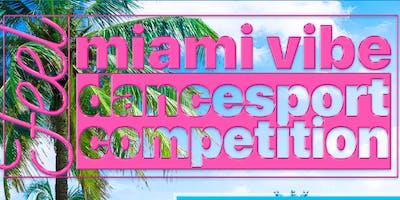 Miami Vibe Dancesport Competition 2020 @ Nobu Eden Roc