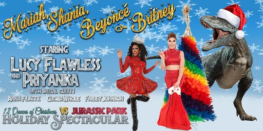 12 Queens of Christmas vs Jurassic Park Holiday Spectacular 19+ Sat 14 Dec