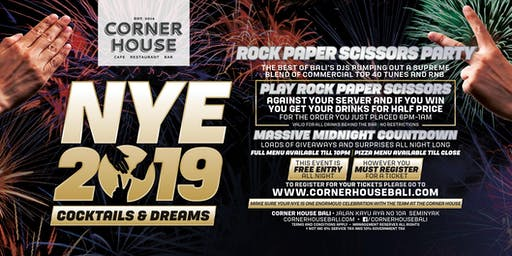 NYE 2019 Cocktails & Dreams Rock, Paper & Scissors Party at Corner House!